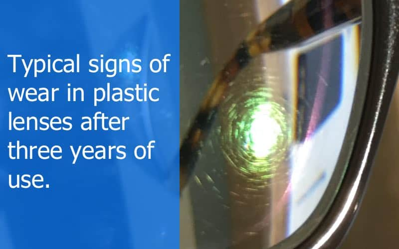 the picture shows typical signs of wear in plastic lenses